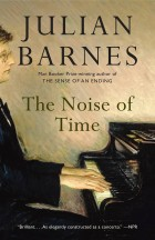 Julian Barnes - The Noise of Time