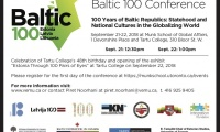 "September 21-22, 2018: Baltic 100 Conference ""100 Years of Baltic Republics: Statehood and National Cultures in the Globalizing World"""