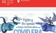 Webinar Panel Moderated by Marcus Kolga: FIGHTING THE SPREAD OF FOREIGN DISINFORMATION IN THE COVID ERA