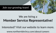 Northern Birch Credit Union - We are hiring a Member Service Representative