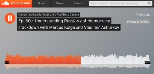Listen: Understanding Russia's anti-democracy crackdown with Marcus Kolga and Vladimir Ashurkov